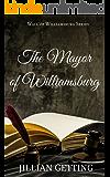 The Mayor of Williamsburg (Wall of Williamsburg Book 1)