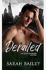 Derailed: A Dark Reverse Harem Romance (The Devil's Syndicate Book 3) Kindle Edition