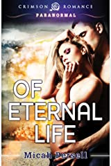 Of Eternal Life (Operation: Middle of the Garden Book 1) Kindle Edition