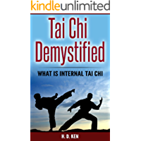 Tai Chi Demystified: What is Internal Tai Chi