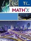 Math'X Tle S spécifique (éd.2016) - Livre