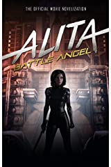 Alita: Battle Angel - The Official Movie Novelization Kindle Edition