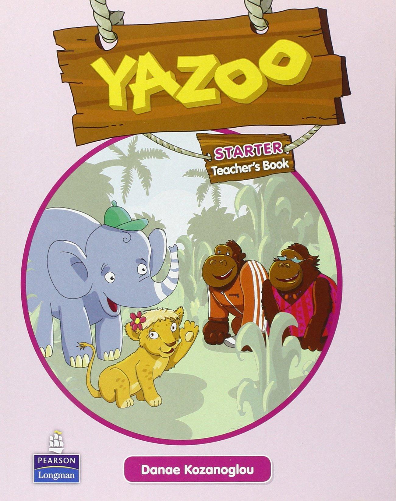 Yazoo Global Starter Teacher's Guide: Yazoo Global Starter Teacher's Guide Starter pdf epub