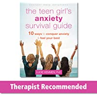 The Teen Girl's Anxiety Survival Guide: Ten Ways to Conquer Anxiety and Feel Your Best (The Instant Help Solutions…