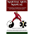 Martial Arts Manual: For Stretching, Strengthening, Prevention, and Treatment of Common Injuries