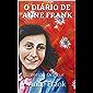 O DIÁRIO DE ANNE FRANK: Versão Original (Clássicos da Humanidade)