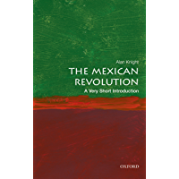 The Mexican Revolution: A Very Short Introduction (Very Short Introductions Book 459) (English Edition)