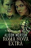 ROMA NOVA EXTRA: A Collection of Short Stories (Roma Nova Thriller Series Book 9)