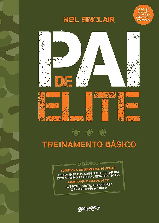 Pai de elite: treinamento básico (Portuguese Edition) eBook: Neil ...
