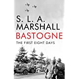 Bastogne: The First Eight Days