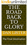 The Road Back to Glory: The Final Destination