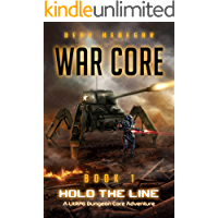 War Core, Book 1: Hold the Line (A LitRPG, RTS, Dungeon Core Adventure)