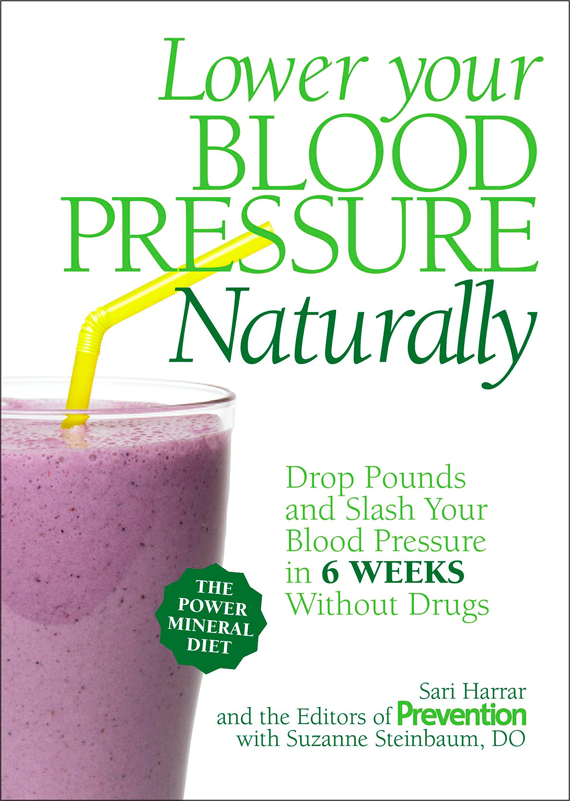 Lower Your Blood Pressure Naturally: Drop Pounds and Slash Your Blood Pressure in 6 Weeks Without Drugs pdf epub