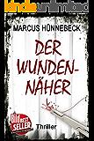 Der Wundennäher: Thriller (German Edition)