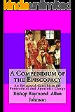 A Compendium of the Episcopacy (Episcopal Preparation)