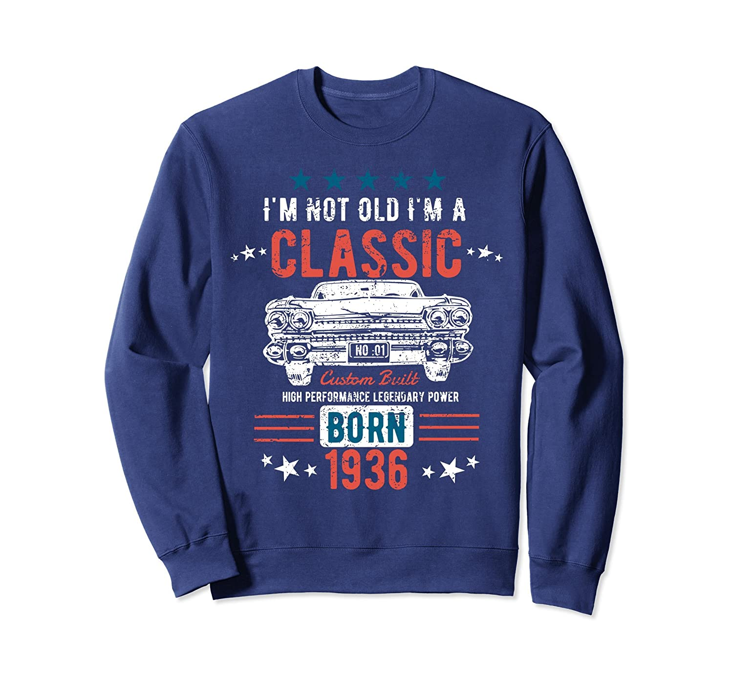 82nd Birthday Shirt   I'm Not Old I'm a Classic Born 1936-Awarplus