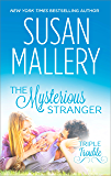 THE MYSTERIOUS STRANGER (Triple Trouble Book 3)