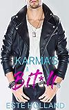 Karma's a Bit*h: A Bad Boy and Nerd Gay Romance Novel