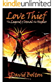 Love Thief: The Legend of Ixmal the Healer