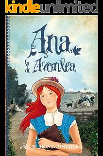 Ana, la de Avonlea (Juvenil Best sellers nº 2) (Spanish Edition)