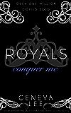 Conquer Me (Royals Saga, Book 2)
