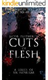 Cuts of Flesh (Complete Series)
