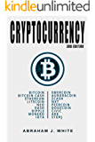 Cryptocurrency: Mining, Investing and Trading in Blockchain, including Bitcoin, Ethereum, Litecoin, Monero, Ripple, Dash, Dogecoin, Emercoin, Auroracoin and others