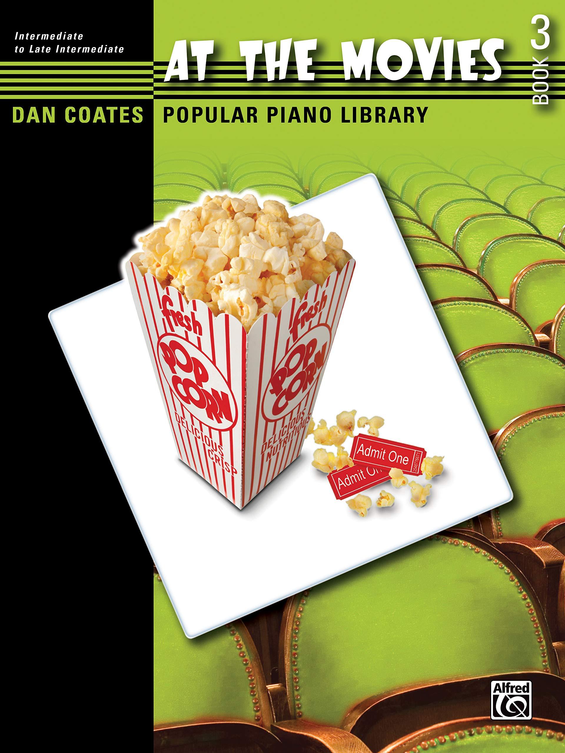 Coates Popular Piano Library: At the Movies, Bk 3 Dan Coates ...