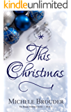This Christmas (The Happy Holidays Series Book 2)