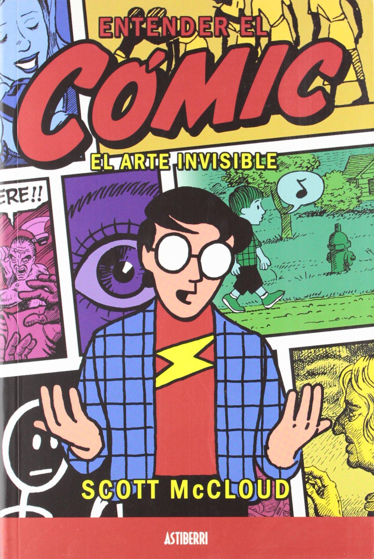 Entender El Comic Arte Invisible: El arte invisible Astiberri Ensayo: Amazon.es: McCloud, Scott: Libros