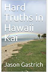 Hard Truths in Hawaii Kai Kindle Edition