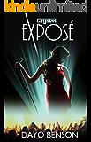 Exposé: A Spiritual Warfare Romantic Thriller (Crystal Book 6.5)