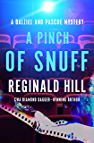 A Pinch of Snuff (The Dalziel and Pascoe Mysteries Book 5)