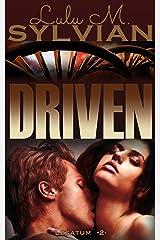 Driven (Legatum Book 2) Kindle Edition