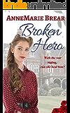 Broken Hero: World War II Romance
