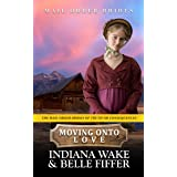 Moving onto Love (The Mail Order Brides of Truth or Consequences Book 4)