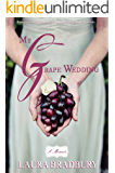 My Grape Wedding: (The Grape Series #2) (English Edition)