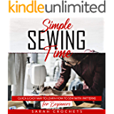 Simple sewing time: Quick & Easy Way To Learn How To Sew With Patterns for Beginner