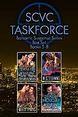 SCVC Taskforce Romantic Suspense Series Box Set 5 - 8 Kindle Edition
