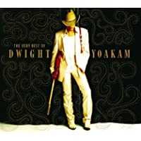 The Very Best Of Dwight Yoakam (US Release)