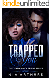 Trapped In You: A BWWM Romance (The Token Black Friend Series Book 1)