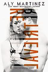 Retrieval (The Retrieval Duet Book 1) Kindle Edition