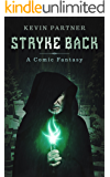 Stryke Back: A Comic Fantasy: Book 2 of the Stryke Trilogy (The Tworld Series)
