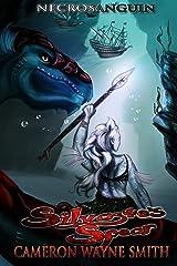 Silvaste's Spear (Necrosanguin Book 2) Kindle Edition