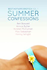 Best Hotwife Erotica: Summer Confessions Kindle Edition