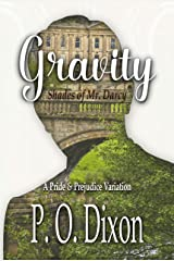 Gravity: Shades of Mr. Darcy ~ A Pride and Prejudice Variation Kindle Edition