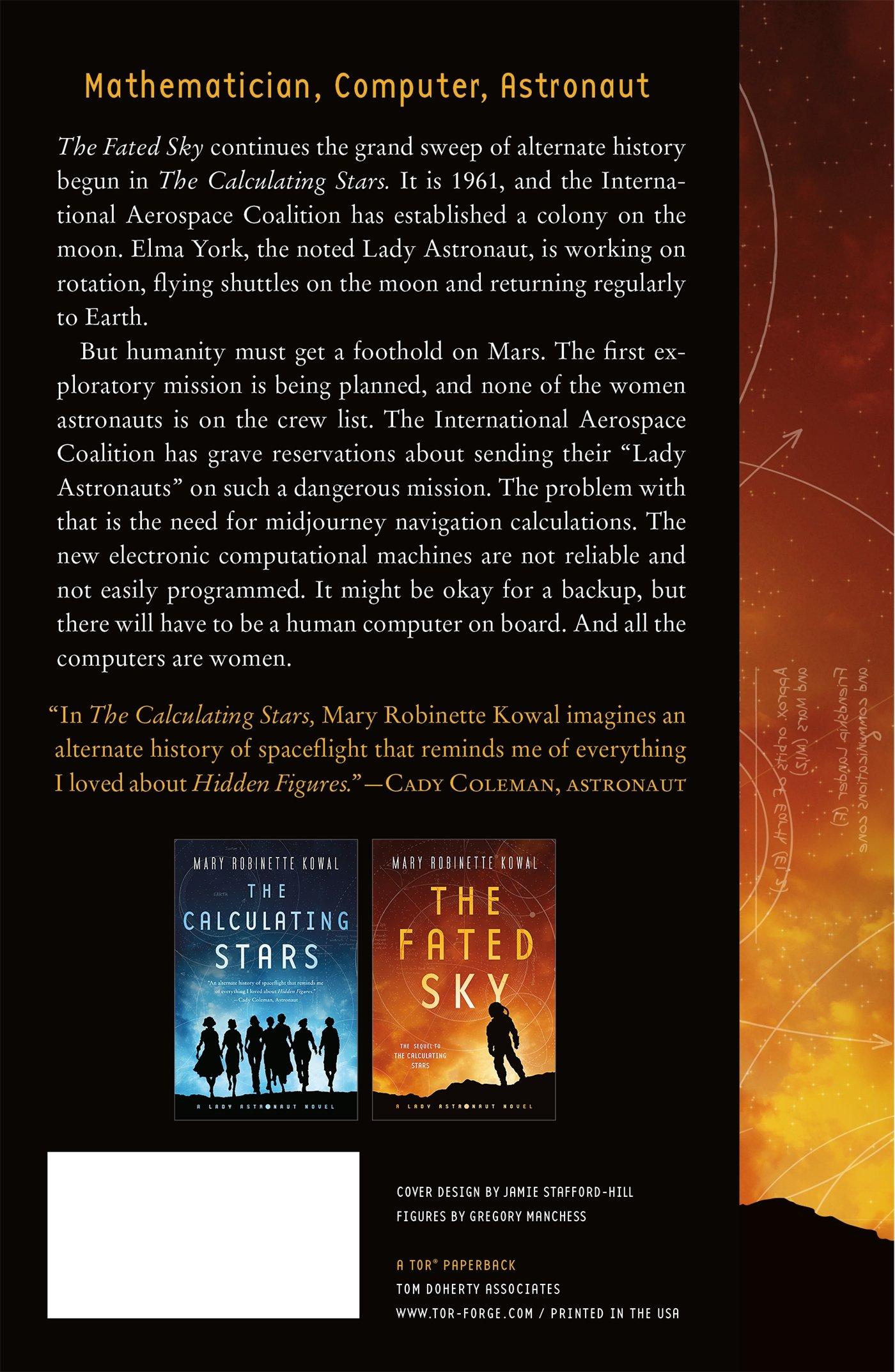 The Fated Sky: A Lady Astronaut Novel: Mary Robinette Kowal ...