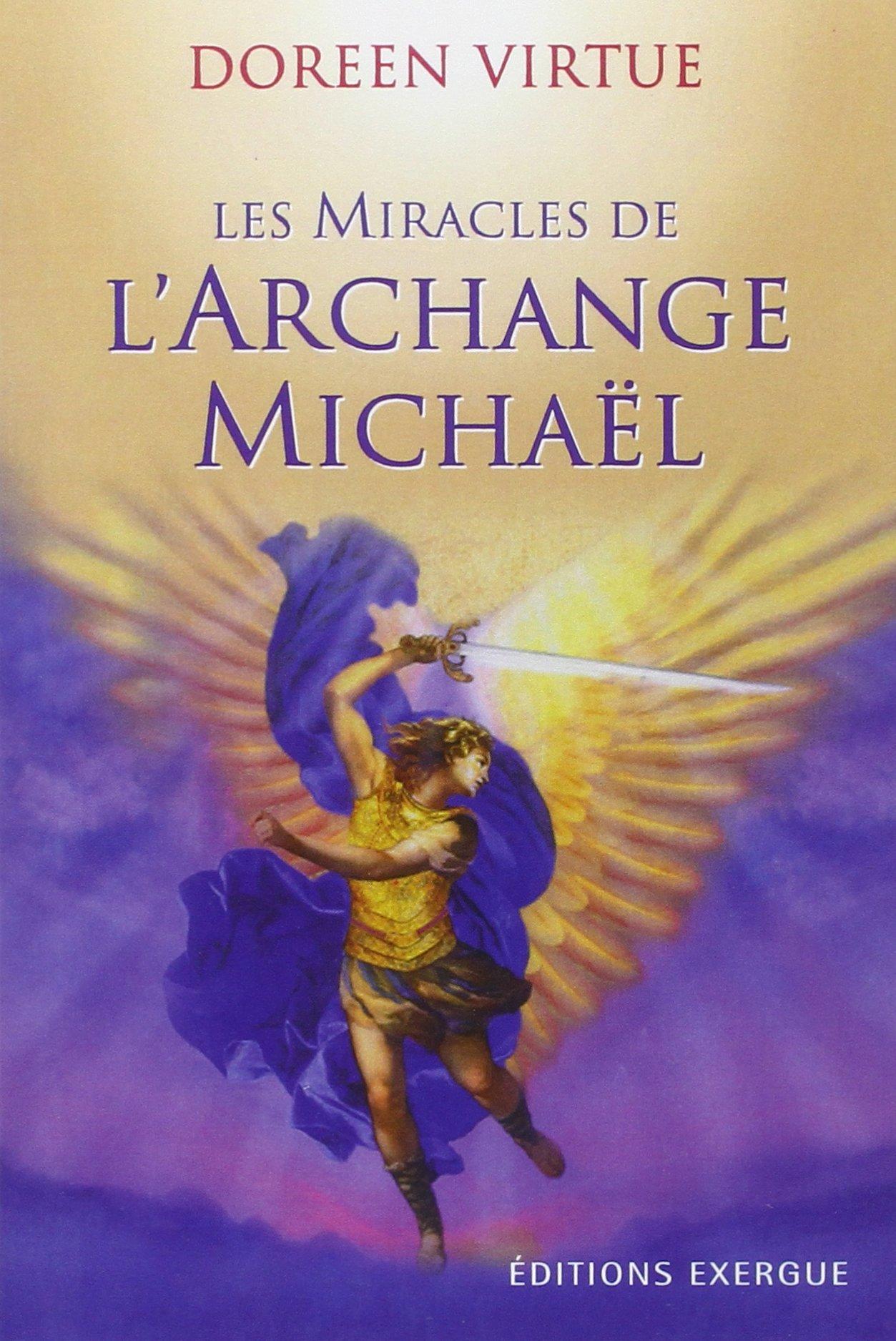 Amazonfr Les Miracles De Larchange Michaël Doreen Virtue Jo