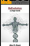ReEvolution: a crispr novel