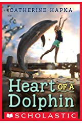 Heart of a Dolphin Kindle Edition